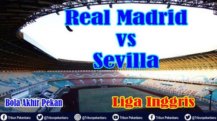 link-live-streaming-real-madrid-vs-sevilla-liga-spanyol-live-beinsport-video-siaran-langsung-laliga.jpg
