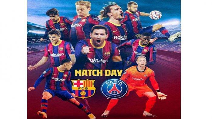 Live Barcelona vs PSG, Dini hari nanti, Rabu (17/2/2021).