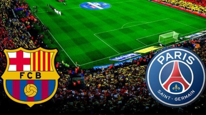 Malam Ini, Live SCTV Barcelona Vs PSG Babak 16 Besar Liga Champions, Prediksi Susunan Pemain