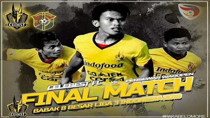 Live Streaming Celebest FC Vs Persewar Waropen Liga 3 Pukul 15.00 WIB, Penentuan ke Liga 2