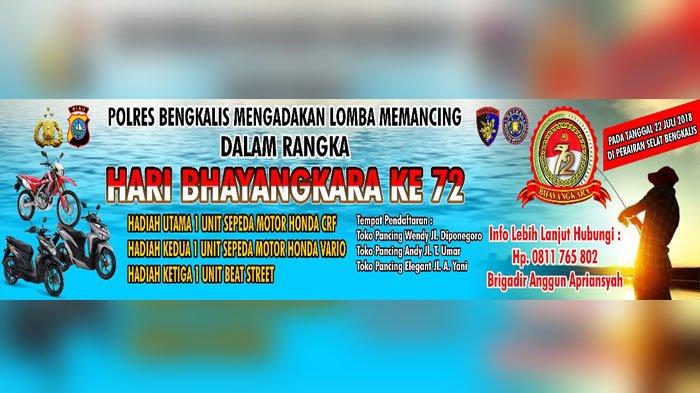 Peringati HUT Bhayangkara ke 72 Polres Bengkalis Gelar Lomba Mancing Hadiah Sepeda Motor