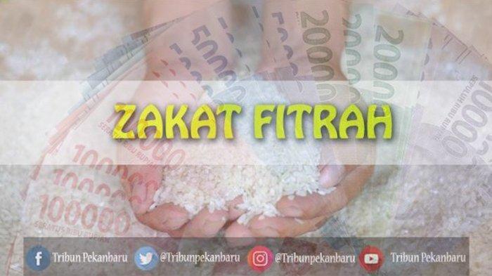 Tata Cara Membayar Zakat Fitrah, Bacaan Niat Bayar Zakat Fitrah untuk Diri Sendiri, Istri, dan Anak