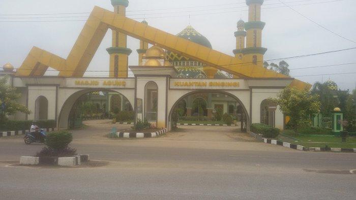 Simbol Religius Masyarakat Kuansing, Masjid Agung Masuk Dalam 100 Masjid Termegah di Indonesia