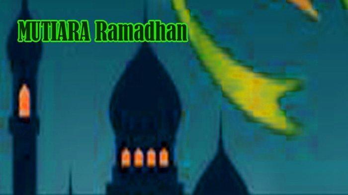 MUTIARA Ramadhan: Rumahmu Adalah Masjidmu Meraih Lailatul Qadar Saat Wabah Covid-19 - Hukum & Dalil