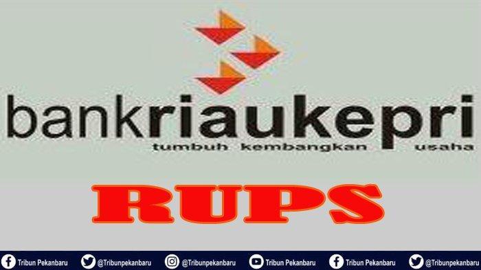HASIL RUPS-LB Bank Riau Kepri, Pemegang Saham Sepakat Yan Prana dan Indra Jadi Calon Komisaris Utama