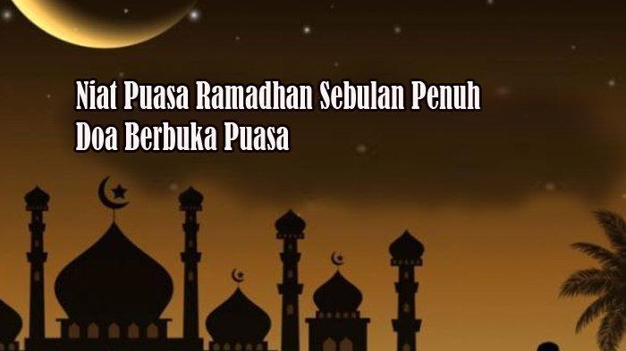Lafaz Niat Puasa Ramadhan, Jangan Sampai Lupa Sahur Sebelum Menunaikan Ibadah Puasa Ramadhan