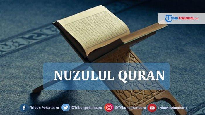 Malam Nuzulul Quran 2020 Tanggal 9 Mei, Ini Amalan yang Dianjurkan untuk Dikerjakan