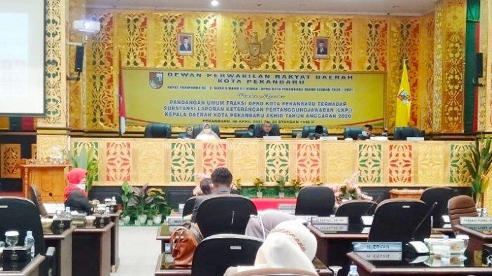 Suasana rapat Paripurna Pandangan Umum Fraksi terhadap Laporan Keterangan Pertanggungjawaban (LKPJ) Kepala Daerah Kota Pekanbaru Akhir Tahun Anggaran 2020, Selasa (6/4/2021) kemarin di ruang Paripurna.
