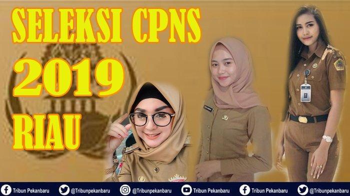 PENDAFTARAN Seleksi CPNS 2019 Pemprov Riau Hari Ketiga, FORMASI Tenaga Kesehatan Baru 9 Pendaftar