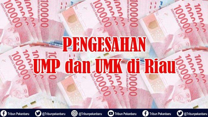 UMK 2020 Siak Terbesar Ketiga di Provinsi Riau, Gubernur Syamsuar Tetapkan Rp 3.048.527