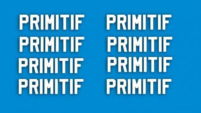 Apa Arti Primitif Bahasa Gaul? Simak Primitif Artinya di Istilah Gaul yang Populer Saat Ini
