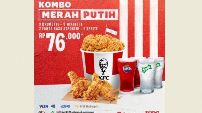 Promo KFC Hari Ini 16 Agustus 2021, Promo Combo Merah Putih Mulai Rp 76 Ribu