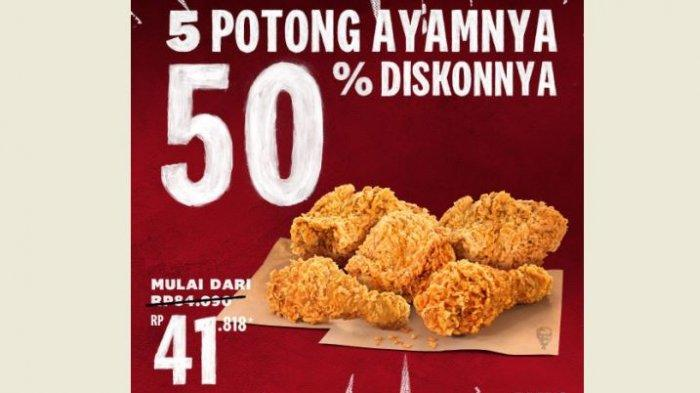 Promo KFC Hari Ini 5 Potong Ayam Mulai dari Rp 41.818, Cocok untuk Makan Siang Hemat