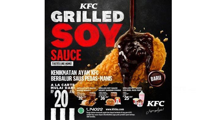 Promo KFC Menu Baru KFC Grilled Soy Sauce Chicken, Mulai Rp 20.455, Cocok Buat Makan Siang