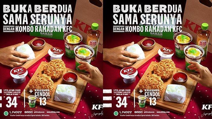 Promo KFC Hari Ini, Kombo Ramadan Mulai dari Rp.34.545, Cocok Buat Buka Puasa Nanti