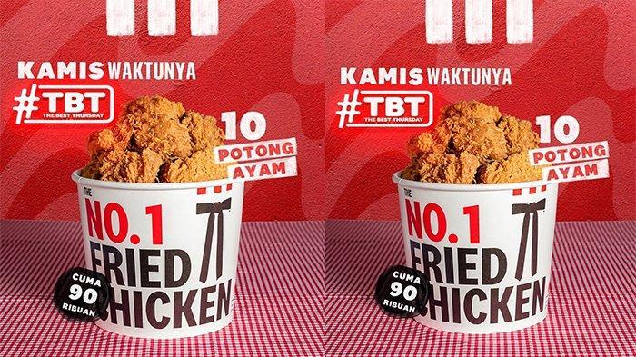 Promo KFC Hari Ini 14 Oktober 2021, The Best Thursday 10 Potong Ayam Cuma Rp 90 Ribuan