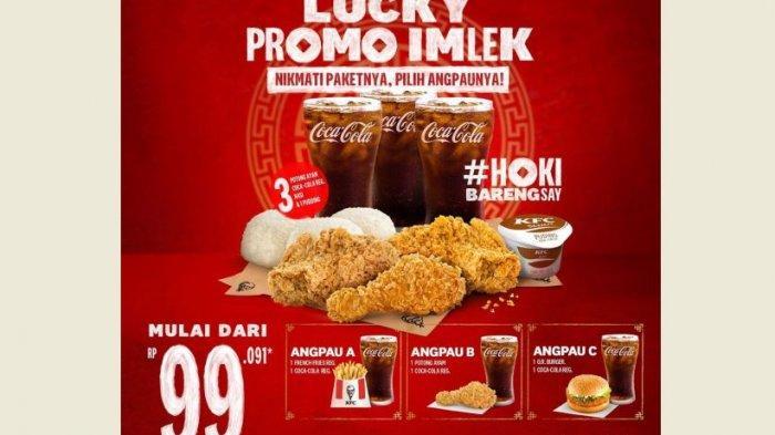 Promo KFC Hari Ini, Paket Mulai Rp 99.091, Promo Lucky Imlek Masih Bisa Buat Makan Siang