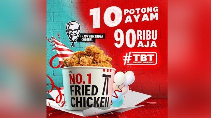 Promo KFC Hari Ini, 10 Potong Ayam Mulai 90 Ribu Saja, Colonel Sandes Ulang Tahun