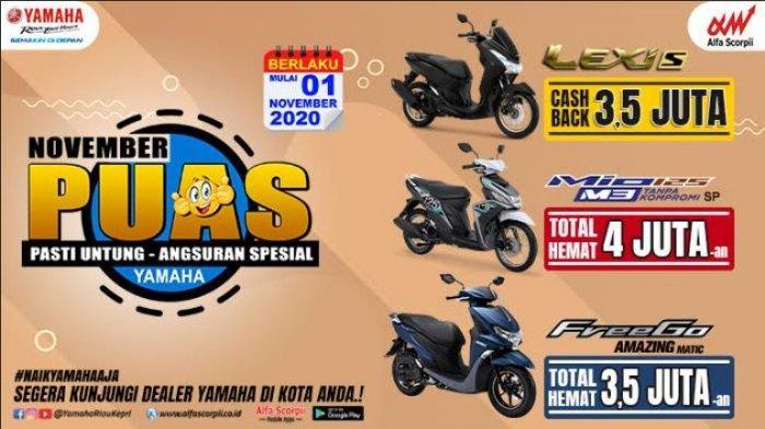 Promo November Puas Yamaha, Pasti Untung, Angsuran Spesial