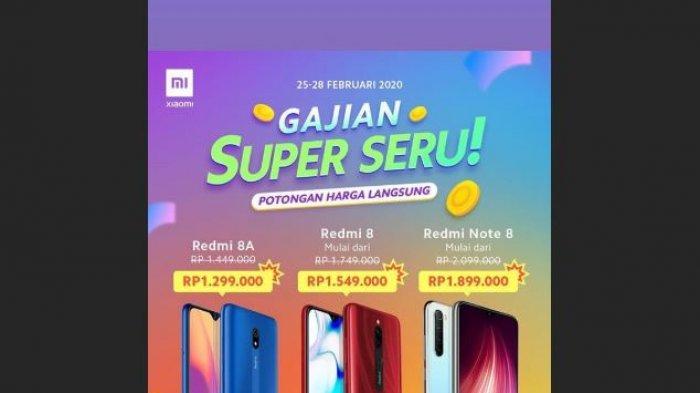 Diskon Hari Ini, Promo Smartphone Xiaomi Harga 1 Jutaan, Hanya Sampai 28 Februari, Ada Redmi Note 8