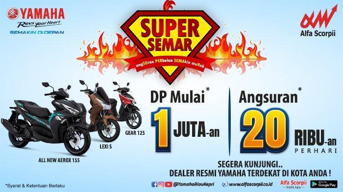 Dapatkan Sepeda Motor Yamaha dengan Uang Muka dan Cicilan Ringan
