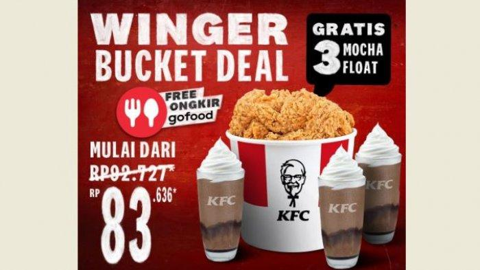 Promo KFC Hari Ini 28 Maret 2021, Winger Bucket dan 3 Mocha Float Rp 83.636, Hemat!