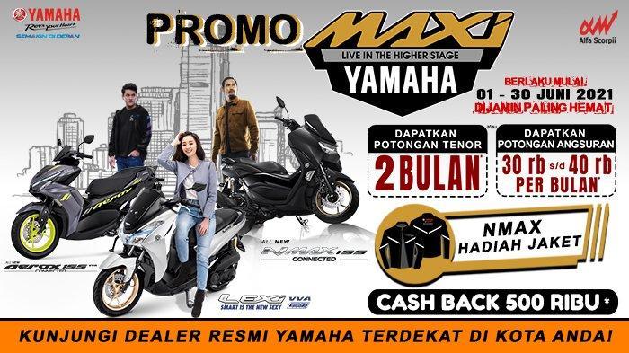Promo Yamaha All New Nmax 155 Connected Juni 2021, Uang Muka Rp 3 Jutaan, Dapatkan Hadiah Langsung