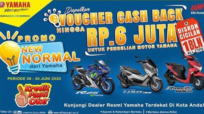 Promo New Normal Voucher Cashback Hingga Rp 6 Juta Sepeda Motor Yamaha dari Alfa Scorpii