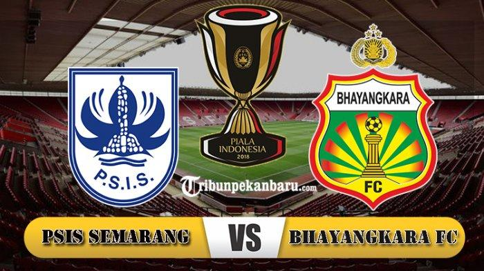 Hasil akhir PSIS Semarang vs Bhayangkara FC, Bhayangkara FC ke Babak 8 Besar Piala Indonesia
