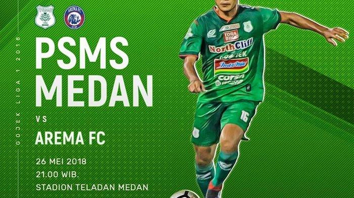 Live Streaming Indosiar PSMS Medan vs Arema Malang 21.00 WIB Liga 1 2018, Diambang Degradasi