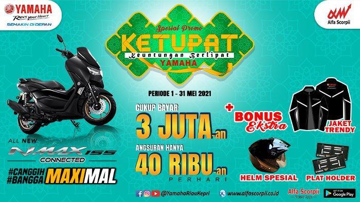 PT Alfa Scorpii Sambut Hari Raya Idul Fitri dengan DP Ringan untuk Pembelian Yamaha All New Nmax