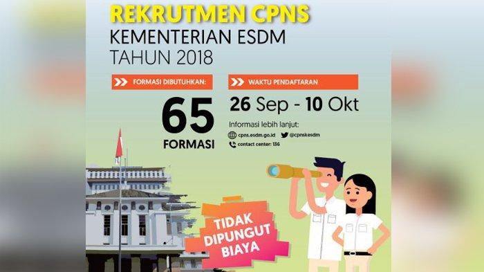 Pendaftaran CPNS 2018 Kementerian ESDM Mulai 26 September, Ini Jurusan yang Dibutuhkan