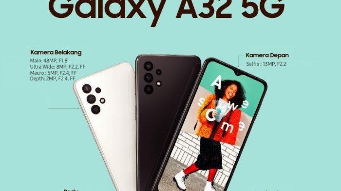 Spesifikasi Samsung Galaxy A32 5G, Dijual Rp 3 Jutaan, Mulai Besok Sudah Bisa Dipesan