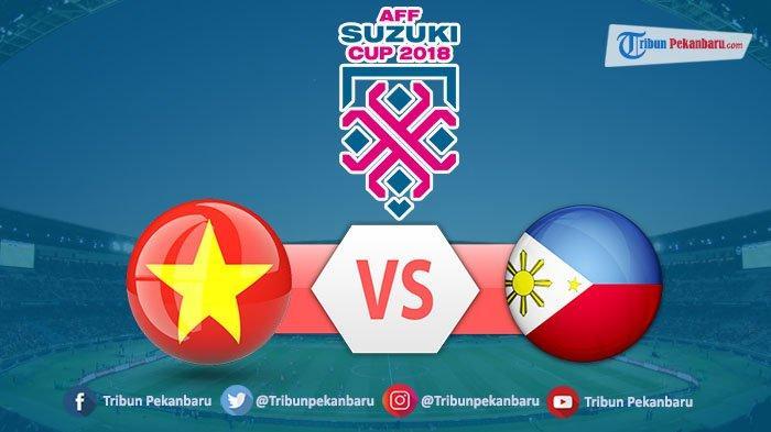 Vietnam Vs Filipina Semifinal Piala AFF Suzuki Cup 2018, Ini Susunan Pemain, Live Fox Sport
