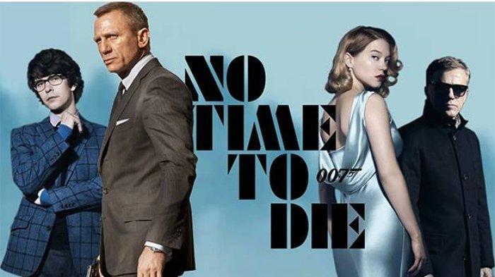 Streaming Film No Time To Die Sub Indo: CEK Sinopsis 007 No Time To Die