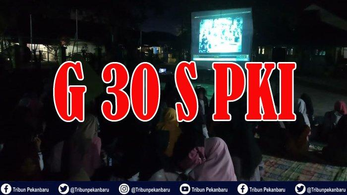 Siswa SMP di Riau Nonton Bareng Film G 30 S PKI, Ini Kata Kepala Sekolah