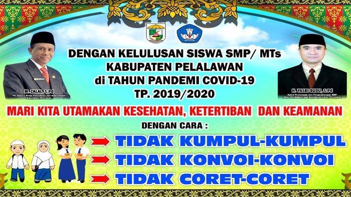 Disdik Pelalawan Riau Sebar Spanduk Larang Konvoi & Coret-coret, Kelulusan SMP Diumumkan Jam 4 Sore