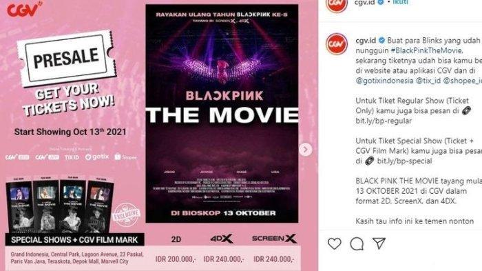 Harga Tiket BLACKPINK The Movie di CGV: Simak Sinopsis Film BLACKPINK The Movie