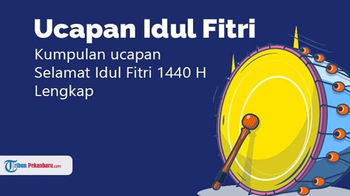 TERLENGKAP! Ucapan Selamat Hari Raya Idul Fitri Bahasa Jawa, Sunda, Batak, Minang, Manado, Banjar