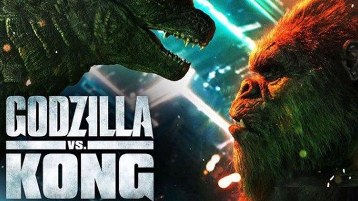 Link Nonton Film Godzilla Vs Kong Sub Indo, Streaming Film Godzilla vs Kong