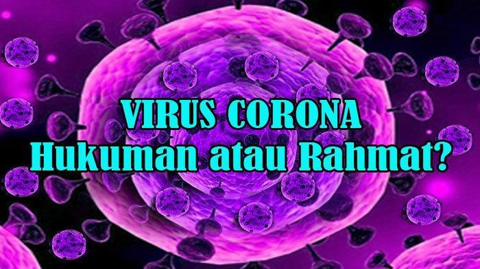 Virus Corona Penghapus Dosa? Atau Hukuman Atas Dosa yang Telah Dilakukan Manusia?