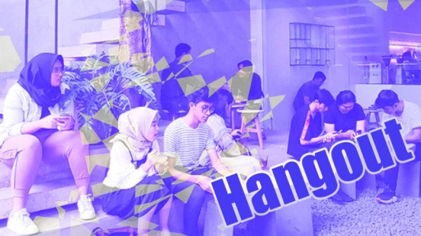 Rangkaian Bahasa Gaul Termasuk Arti Hangout Apa Itu Hangout Dan Hangout Artinya Dalam Bahasa Gaul Tribun Pekanbaru
