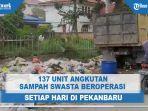 137-unit-angkutan-sampah-swasta-beroperasi-setiap-hari.jpg
