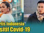 2-artis-indonesia-positif-virus-corona.jpg