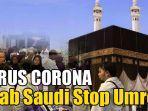 arab-saudi-stop-umroh.jpg