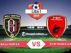 bali-united-vs-psm-makassar-laga-big-match-liga-1-2019.jpg