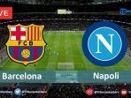 barcelona-vs-napoli-live-minggu-1182019.jpg