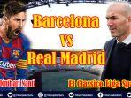 barcelona-vs-real-madrid-el-classico-video-streaming-liga-spanyol-live-beinsport-1-kamis-0200-wib.jpg