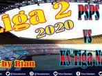 bola-lokal-pertandingan-liga-2-musim-2020-2021-derby-riau-psps-vs-ks-tiga-naga-enam-derby-sumatera.jpg