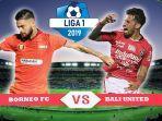 borneo-fc-vs-bali-united-di-liga-1-2019.jpg